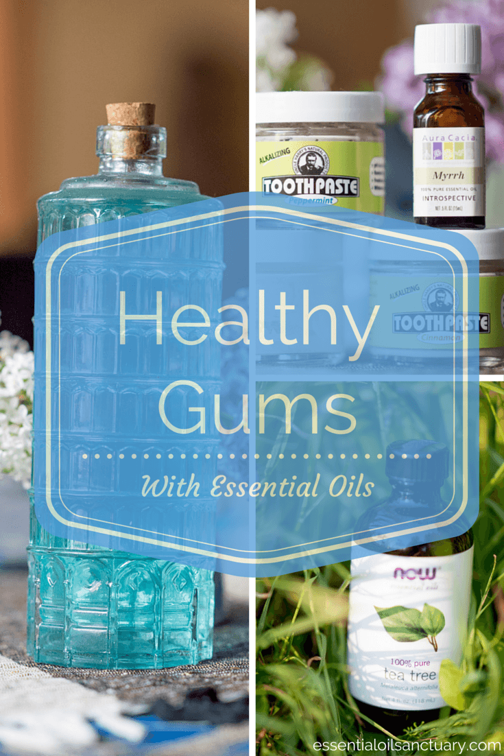DIY Essential Oil Based Remedies for Healthy Gums