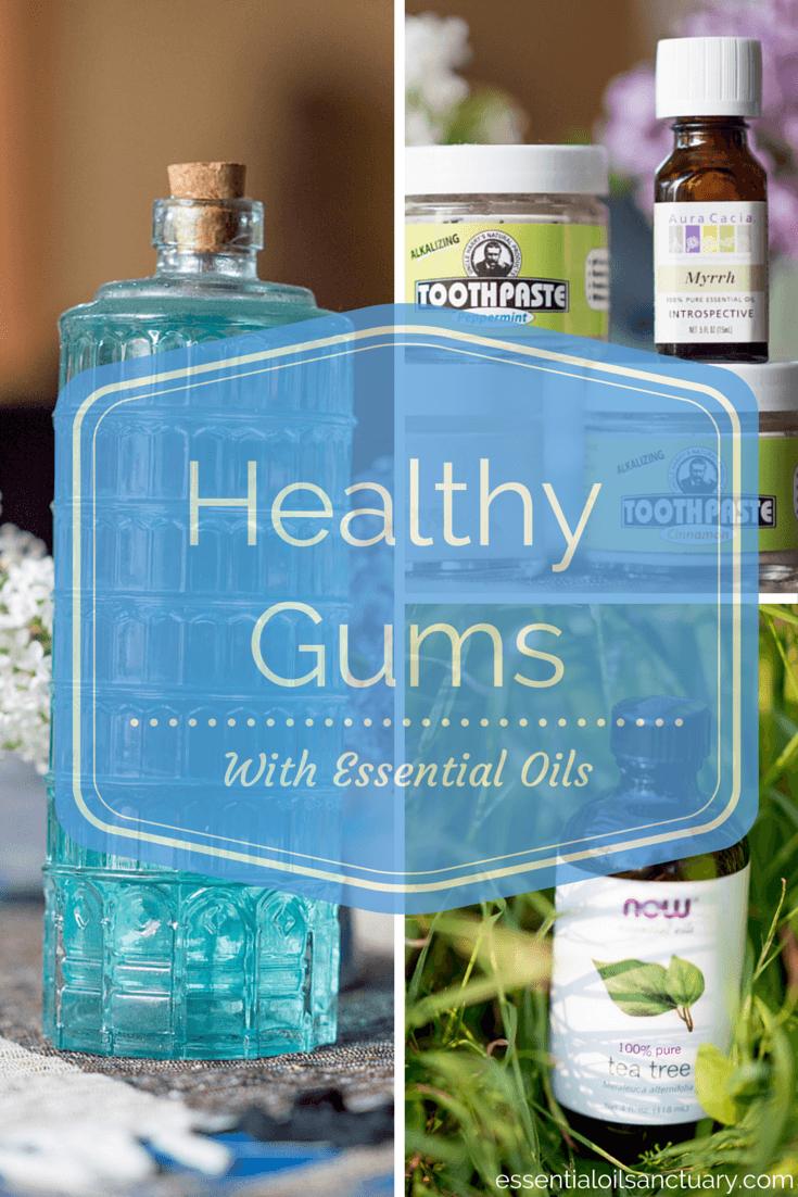 DIY Essential Oil Based Remedies for Healthy Gums