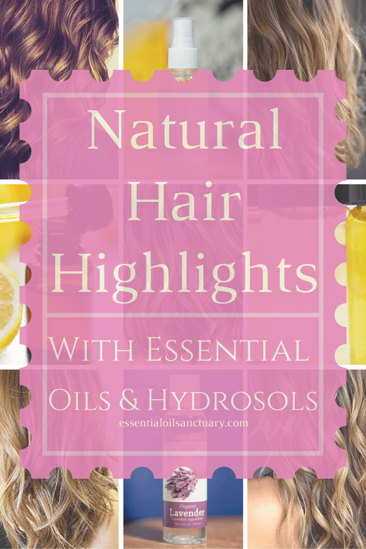 hair highlights diy essential hydrosol