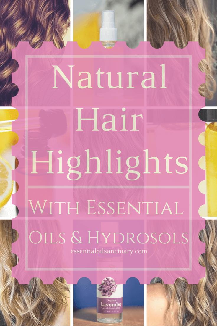 hair highlights diy essential hydrosol