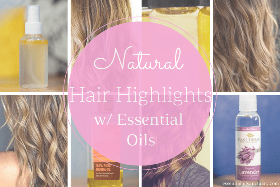 Natural Hair Highlights With Essential Oils Hydrosols Diy Recipes