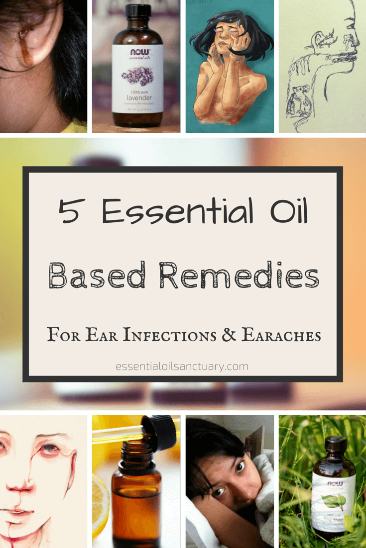 5 essential oil based remedies for ear infections & earaches