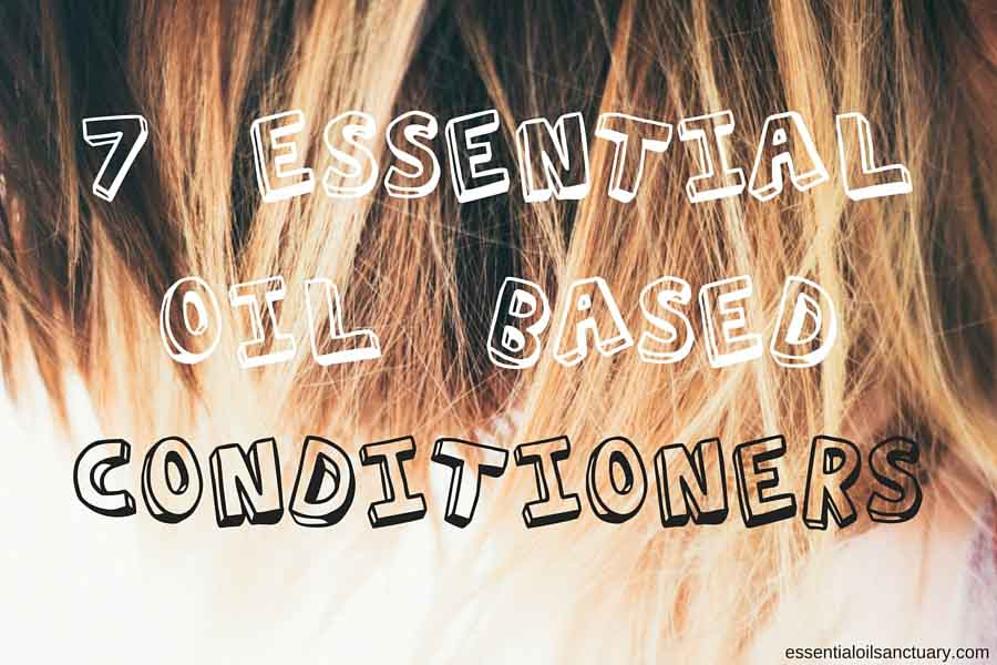 7 DIY Essential Oil Based Conditioners for All Hair Types
